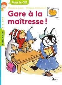 Blandine Aubin - Gare à la maîtresse !.