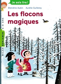 Blandine Aubin - Les flocons magiques.