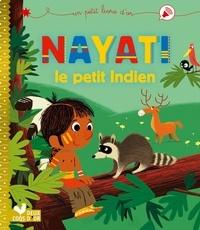 Blandine Aubin et  Dankerleroux - Nayati, le petit indien.