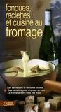 Blandine Averill - Fondues, raclettes et cuisine au fromage.