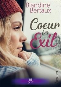 Livres audio télécharger ipad Un coeur en exil en francais 9782378121631  par Blandine Bertaux