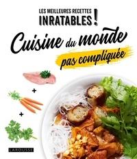 Blandine Boyer - Cuisine du monde pas compliquée.
