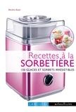 Blandine Boyer - Recettes à la sorbetière.