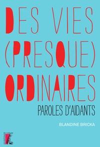 Feriasdhiver.fr Des vies (presque) ordinaires - Paroles d'aidants Image