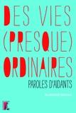 Blandine Bricka - Des vies (presque) ordinaires - Paroles d'aidants.