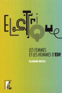 Blandine Bricka - Electrique - Les femmes et les hommes d'EDF.
