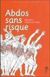 Blandine Calais-Germain - Abdos sans risque.