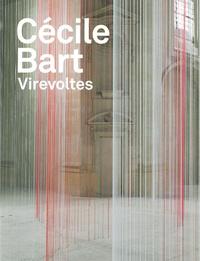 Blandine Chavanne et Alice Fleury - Cécile Bart - Virevoltes.