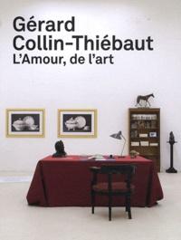 Blandine Chavanne et Alice Fleury - Gérard Collin-Thiébaut - L'Amour, de l'art.