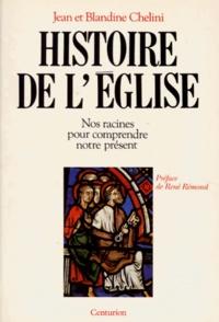Blandine Chélini et Jean Chélini - Histoire de l'église - Nos racines pour comprendre notre présent.