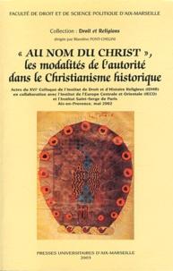 """Blandine Chélini-Pont - """"Au nom du Christ"""", les modalités de l'autorité dans le christianisme historique."""