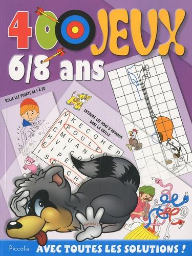 Blandine Debriffe - 400 jeux - 6-8 ans.