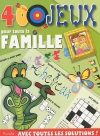 Blandine Debriffe - 400 jeux - Pour toute la famille.
