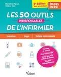 Blandine Dijoux et Hélène Diot - Les 50 outils indispensables de l'infirmier.