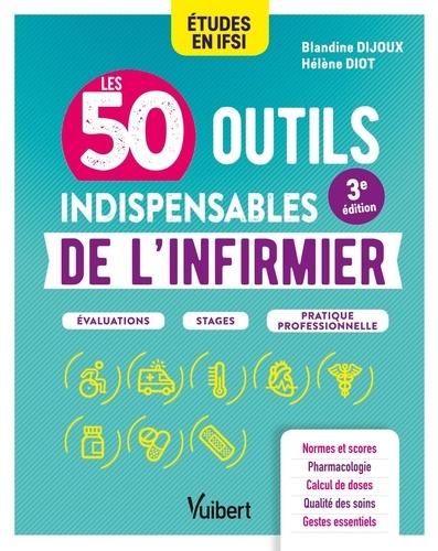 Les 50 outils indispensables de l'infirmier 3e édition