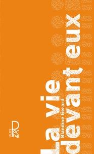Téléchargez des livres pdf gratuitement en ligne La vie devant eux 9782874264009