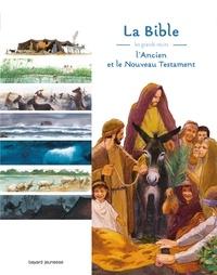 Blandine Laurent et Claude Millet - La Bible - Les grands récits de l'Ancien et du Nouveau Testament.