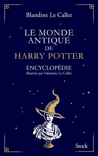 Le Monde Antique De Harry Potter Grand Format