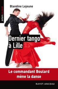 Blandine Lejeune - Dernier Tango à Lille.