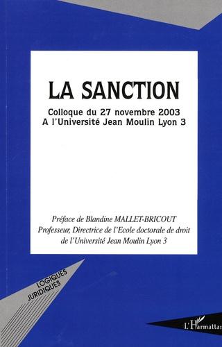 Blandine Mallet-Bricout et Djoheur Zerouki - La sanction - Colloque du 27 novembre 2003 à l'Université Jean Moulin Lyon 3.