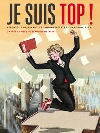 Blandine Metayer et Sandrine Revel - Je suis top ! - Liberté, égalité, parité.