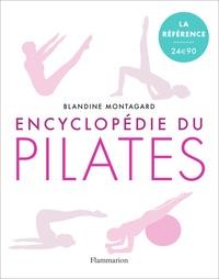 Blandine Montagard - Encyclopédie du pilates - Les exercices sur tapis.