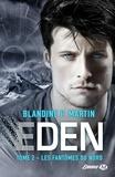 Blandine P. Martin - Eden Tome 2 : Les fantômes du nord.