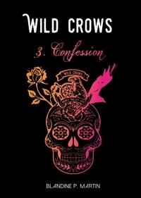 Wild Crows Tome 3 - Blandine P. Martin | Showmesound.org