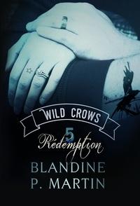 Wild Crows Tome 5 - Blandine P. Martin | Showmesound.org