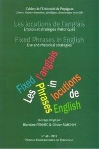 Blandine Pennec et Olivier Simonin - Les locutions de l'anglais - Emplois et stratégies rhétoriques.