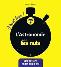 Blandine Pluchet - L'astronomie pour les nuls.