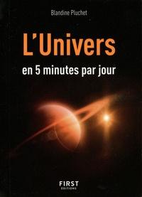 Blandine Pluchet - L'Univers en 5 minutes par jour.