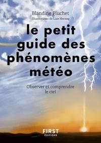 Blandine Pluchet - Petit guide des phénomènes météo - Observer et comprendre le ciel.