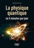 Blandine Pluchet - Petit livre de la physique quantique en 5 minutes par jour.