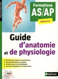 Blandine Savignac - Guide d'anatomie et de physiologie - Formations AS/AP.