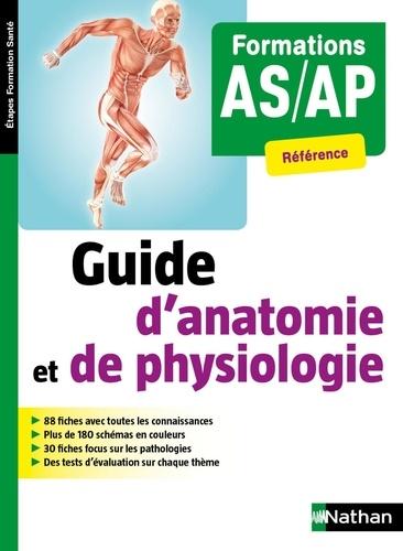 Blandine Savignac - Guide d'anatomie et de physiologie - Formations AS/AP.