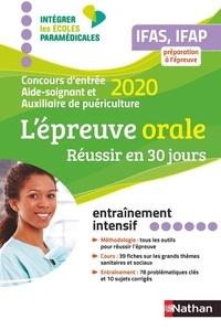 Blandine Savignac et Elisabeth Baumeier - L'épreuve orale IFAS, IFAP - Concours d'entrée Aide-soignant et Auxiliaire de puériculture.