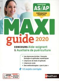 Blandine Savignac - Le maxi guide concours aide-soignant / auxiliaire de puériculture.