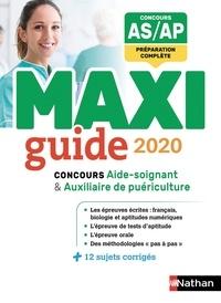 Ebook for ooad téléchargement gratuit Le maxi guide concours aide-soignant / auxiliaire de puériculture 9782098127661 iBook RTF DJVU par Blandine Savignac