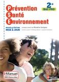 Blandine Savignac - Prévention Santé Environnement 2e Bac Pro - Avec I-manuel livre + licence élève.