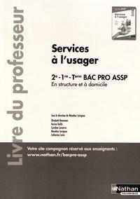 Goodtastepolice.fr Services à l'usager en structure et à domicile 2de-1re-Tle Bac Pro ASSP - Livre du professeur Image