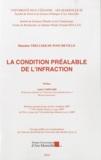 Blandine Thellier de Poncheville - La condition préalable de l'infraction.