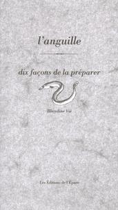 Alixetmika.fr L'anguille - Dix façons de la préparer Image