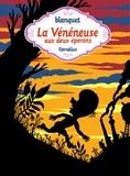 Blanquet - La Vénéneuse aux deux éperons.