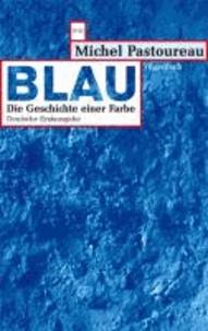 Blau - Die Geschichte einer Farbe.