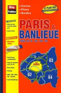 Blay-Foldex - Paris & banlieue - Tout le 75-92-93-94.