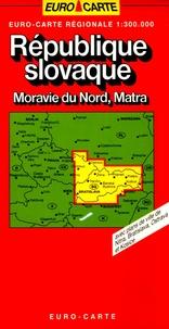 Blay-Foldex - République slovaque Moravie Du Nord, Matra - 1/300 000.