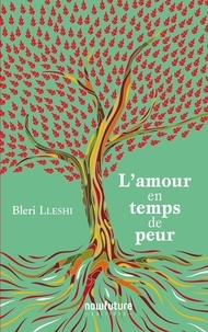 Bleri Lleshi - L'amour en temps de peur.