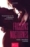 Bleue - Frissons nocturnes - Romance.