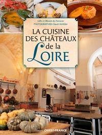 Bleuzen Du Pontavice et Gilles Du Pontavice - La cuisine des châteaux de la Loire.